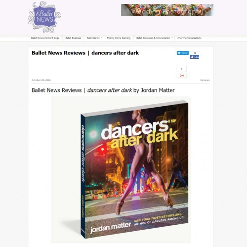 Ballet News Reviews | dancers after dark by Jordan Matter